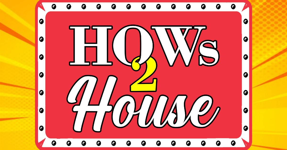 Hows2HouseOG.png